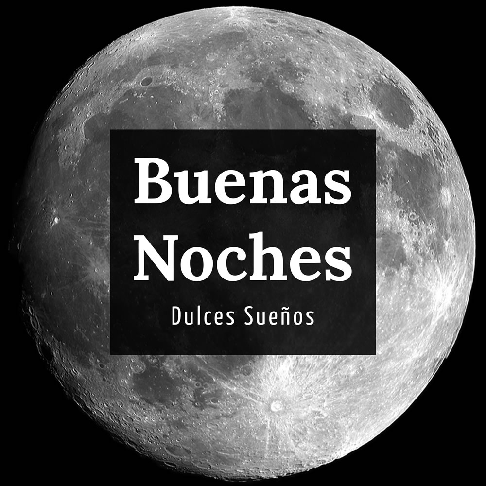 Buenas Noches, Dulces...
