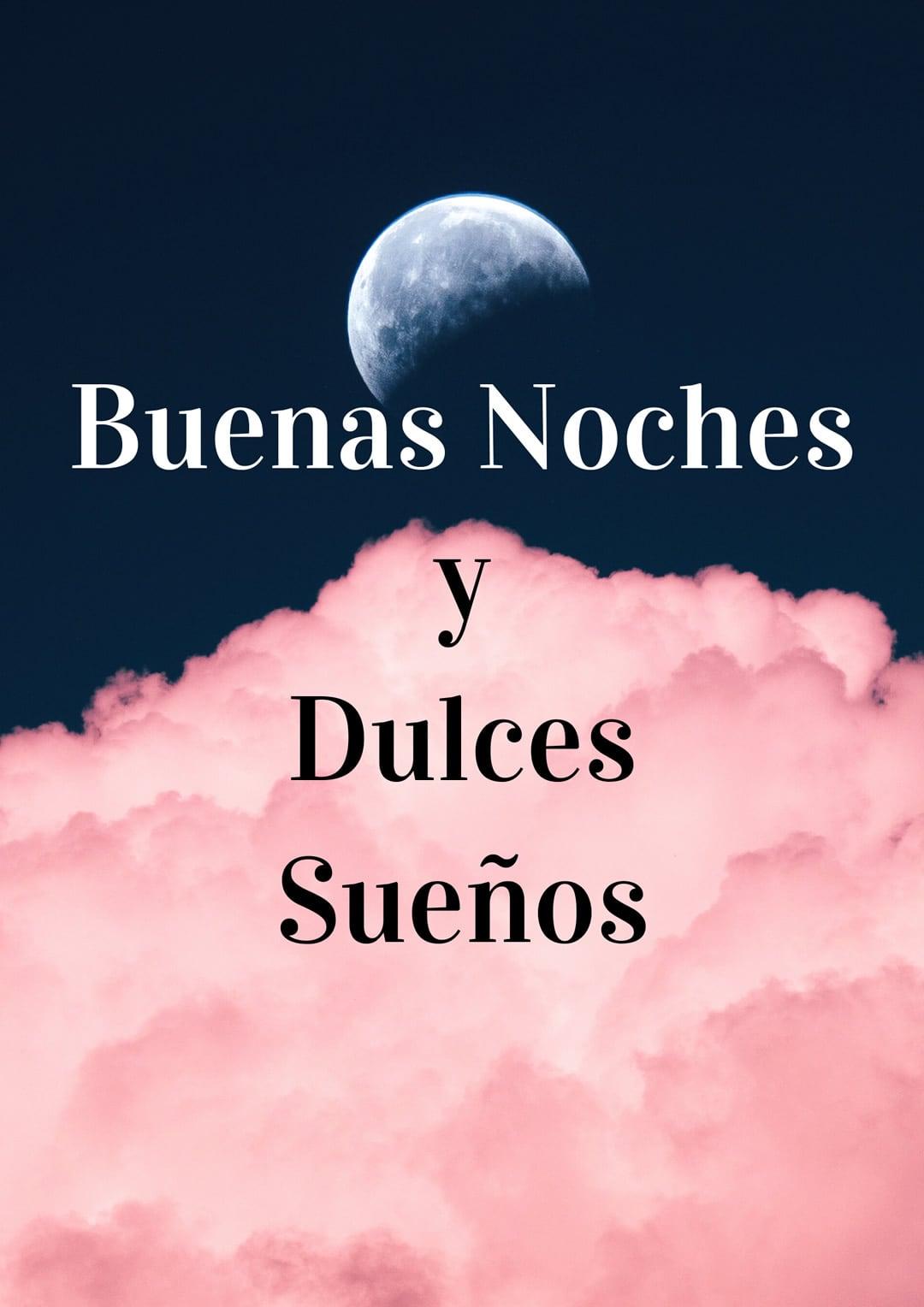 Buenas Noches y Dulces...