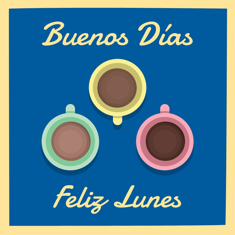 Buenos Días, Feliz...