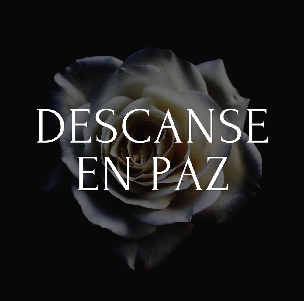 Descanse En Paz.